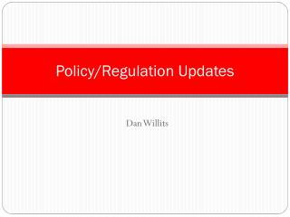 Policy/Regulation Updates