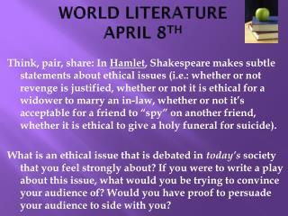 WORLD LITERATURE APRIL 8 TH
