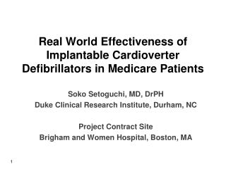 Real World Effectiveness of Implantable  Cardioverter  Defibrillators in Medicare Patients