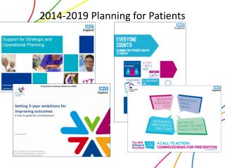 2014-2019 Planning for Patients