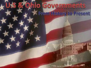 U.S & Ohio Governments