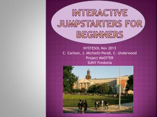 Interactive  Jumpstarters  for  Beginners