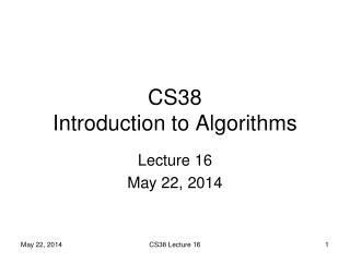 CS38 Introduction to Algorithms