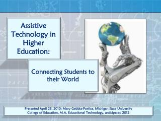 Assistive Technology in Higher Education: