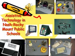 Assistive Technology in Nash-Rocky Mount Public Schools