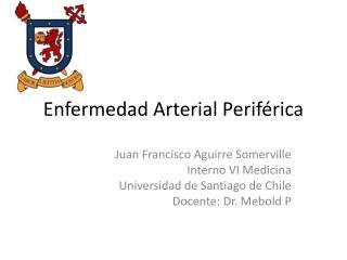 Enfermedad Arterial Perif�rica