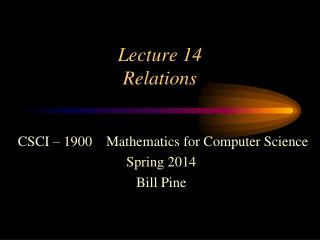Lecture 14 Relations