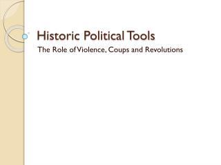 Historic Political Tools