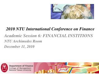 2010 NTU International Conference on Finance
