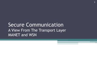 Secure Communication A View From The Transport Layer MANET and WSN