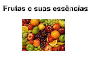Frutas e suas essências