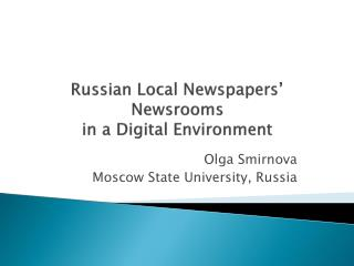 Russian Local Newspapers' Newsrooms in a Digital Environment
