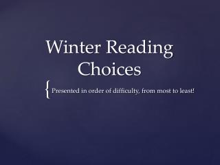 Winter Reading Choices