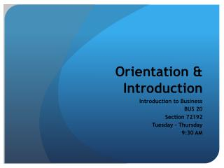 Orientation & Introduction