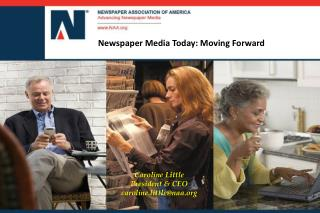 Newspaper Media Today: Moving Forward