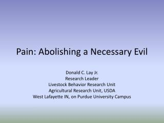 Pain: Abolishing a Necessary Evil