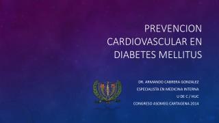 PREVENCION CARDIOVASCULAR EN DIABETES MELLITUS