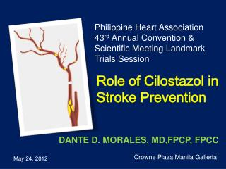 Role of  Cilostazol  in Stroke Prevention