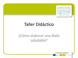 Taller Didáctico