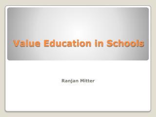 Value Education in Schools