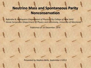 Neutrino Mass and Spontaneous Parity  Nonconservation