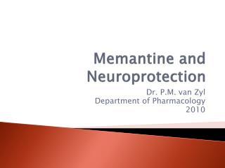 Memantine  and  Neuroprotection