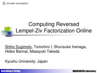 Computing Reversed Lempel-Ziv Factorization Online