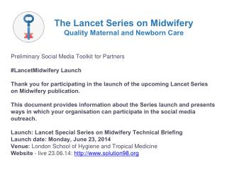 Preliminary Social Media Toolkit for Partners #LancetMidwifery Launch
