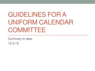 Guidelines for a Uniform Calendar Committee
