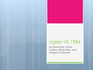 Uglies  VS 1984