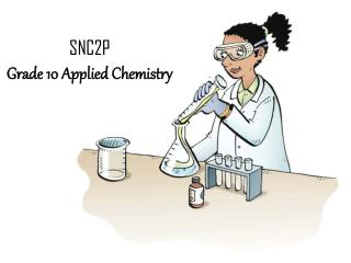 SNC2P Grade 10 Applied Chemistry