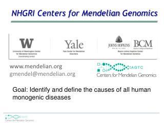 NHGRI Centers for  Mendelian  Genomics
