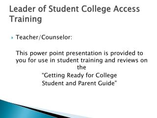 Leader of Student College Access Training