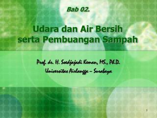 Bab 0 2 . Udara dan Air Bersih  serta Pembuangan Sampah