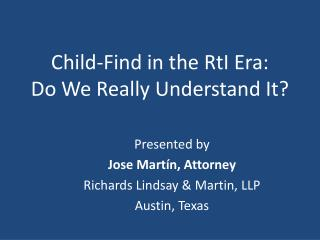 Child-Find in the  RtI  Era: Do We Really Understand It?