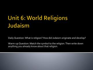 Unit 6: World Religions Judaism