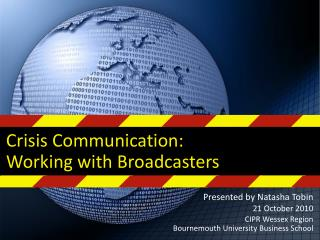 Crisis Communication: Working with Broadcasters