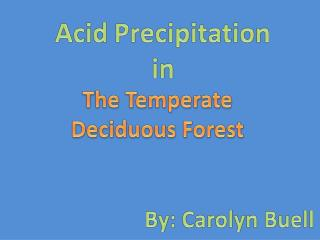 The Temperate Deciduous Forest
