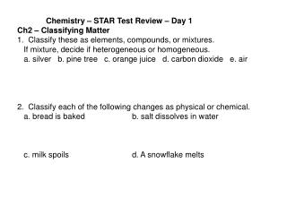 Chemistry  � STAR Test Review � Day 1 Ch2 � Classifying Matter