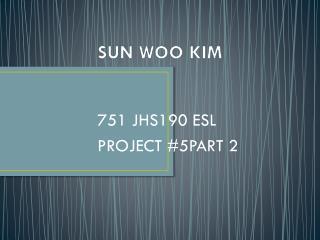 SUN WOO KIM