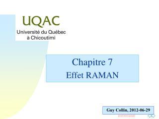 Chapitre 7 Effet RAMAN