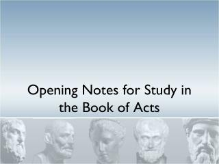 Opening Notes for Study in the Book of Acts