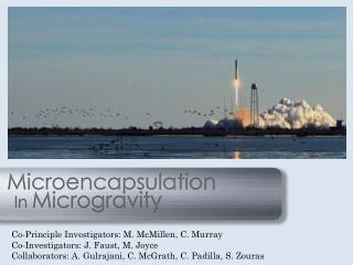 Microencapsulation    In Microgravity