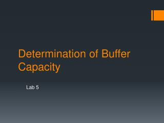 Determination of Buffer Capacity