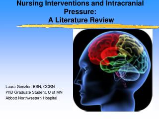 Nursing Interventions and Intracranial Pressure:  A Literature Review