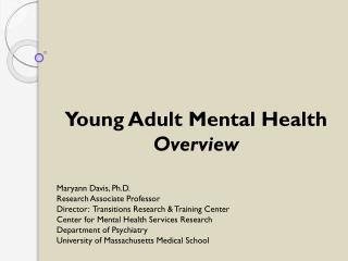 Young Adult Mental Health   Overview