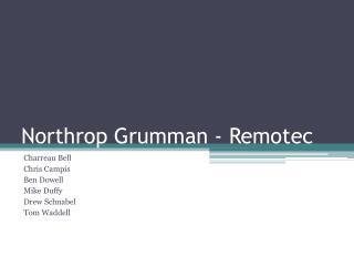 Northrop Grumman -  Remotec