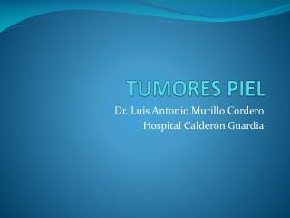 TUMORES PIEL