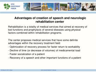 Advantages of creation of speech and neurologic  rehablitation  center