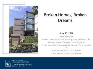 Broken Homes, Broken Dreams